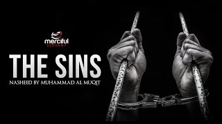 The Sins - Emotional Nasheed By Muhammad al Muqit