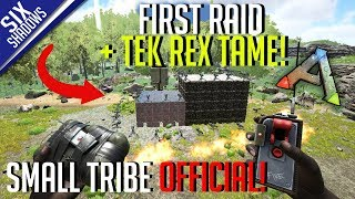 FIRST RAID & TEK REX TAME!  | Small Tribe PvP Official | Ark: Survival Evolved