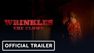 Wrinkles the Clown Official Trailer 2019