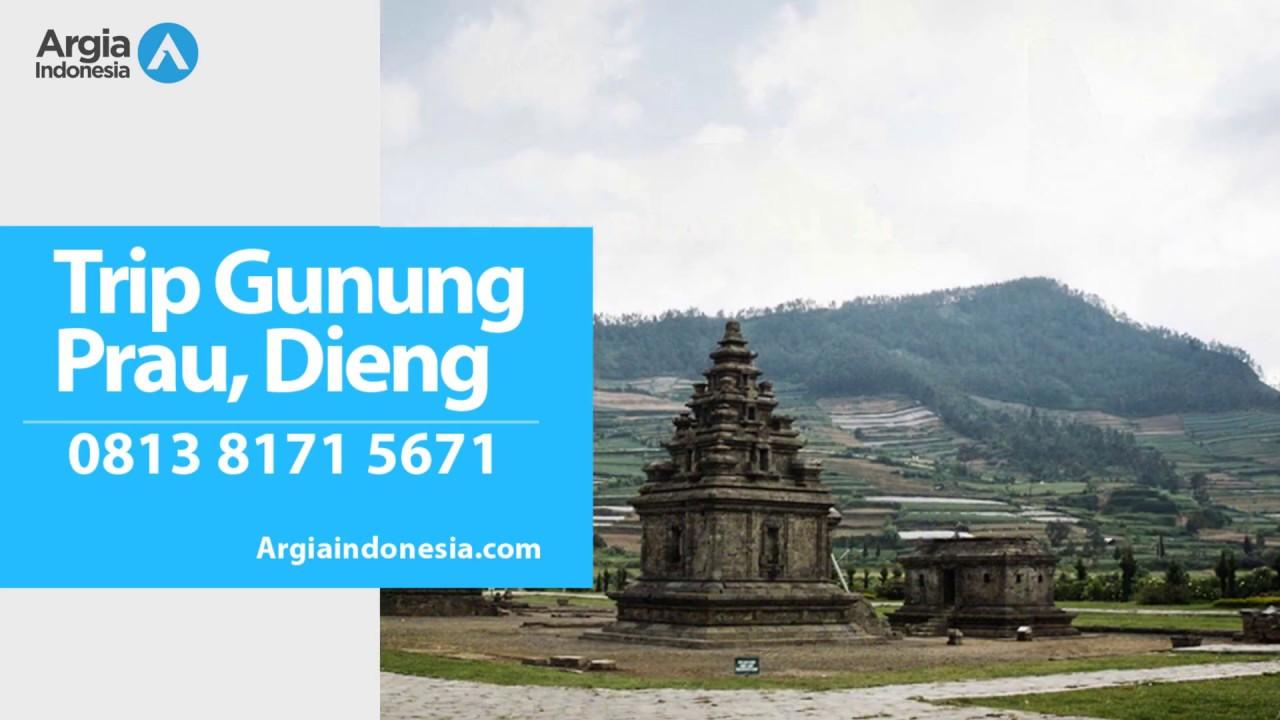 Wa 0813 8171 5671 Paket Wisata Gunung Prau Dieng Wonosobo