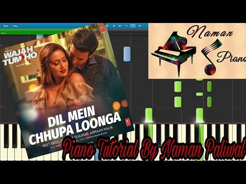 Dil Mein Chupa Lunga Wajah Tum Ho Piano(Tutorial+MIDI+Music Sheet)