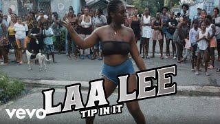 Laa Lee - Tip Inna It (Official Video)