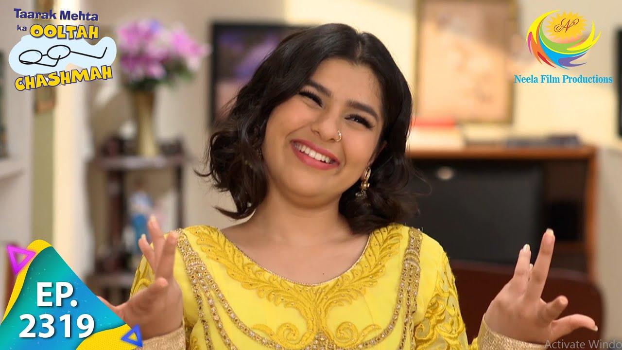 Download Taarak Mehta Ka Ooltah Chashmah - Episode 2319 - Full Episode