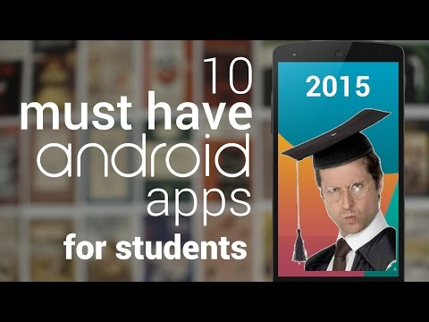 10 Must Have Apps For Students | Android 2015