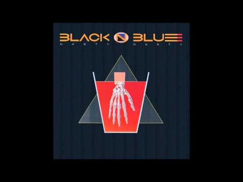 Black 'N Blue - Nasty Nasty (Full Album)