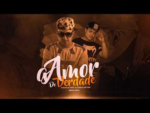 Chacall SondPlay – Amor De Verdade ft. Playsson Hip Hop