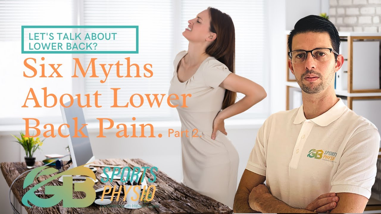 Back Pain Myths And Reality Of Back Pain. PART 2.