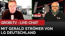GROBI.TV Live Chat - Gerald Strömer von LG Deutschland steht für Fragen zur Verfügung