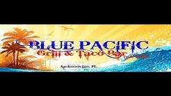Blue Pacific Grill & Taco Bar