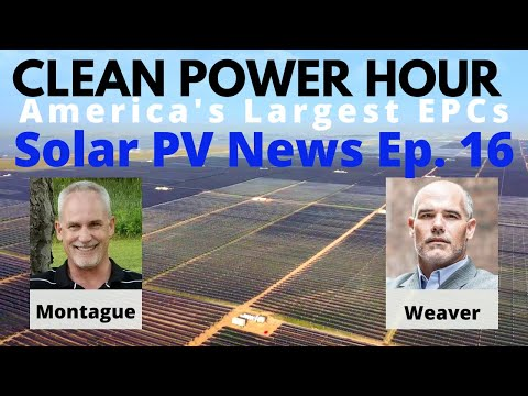 Clean Power Hour With John Weaver And Tim Montague | Solar & Storage News | Community Solar