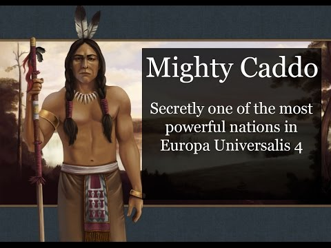 [EU4] The Extremely Overpowered Tribe of Caddo