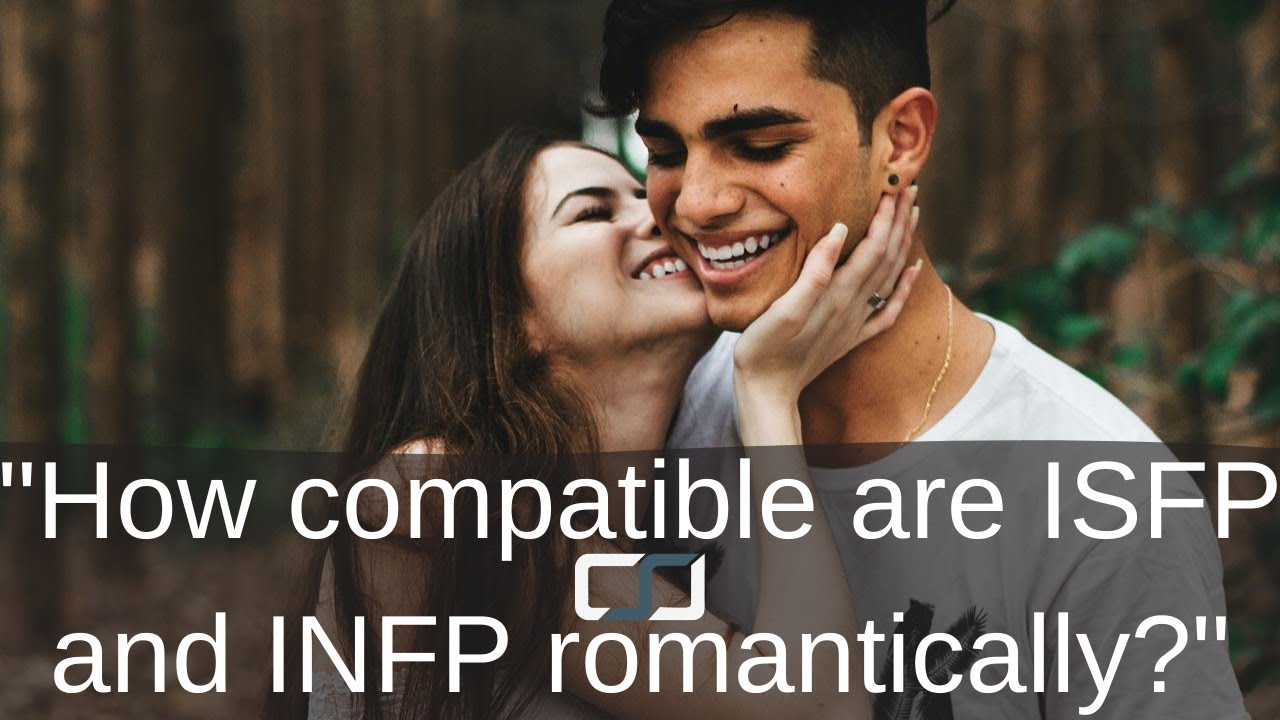 isfp infp dating