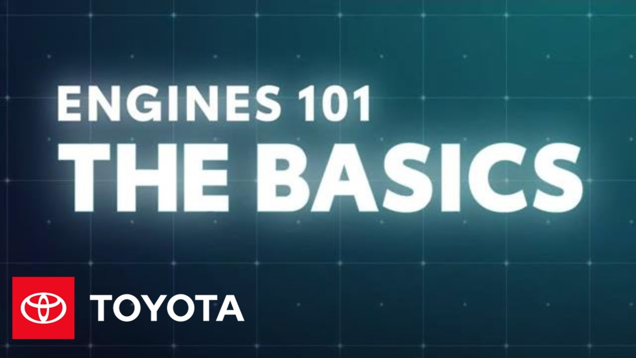 Engines 101: The Basics of How Engines Work | Toyota