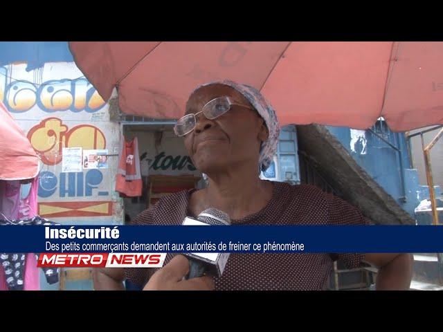 Insécurité / Des petits commerçants demandent aux autorités de prendre de freiner ce phénomène