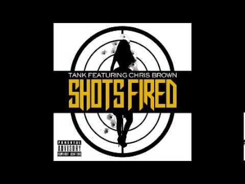 Tank - Shots Fired Feat Chris Brown