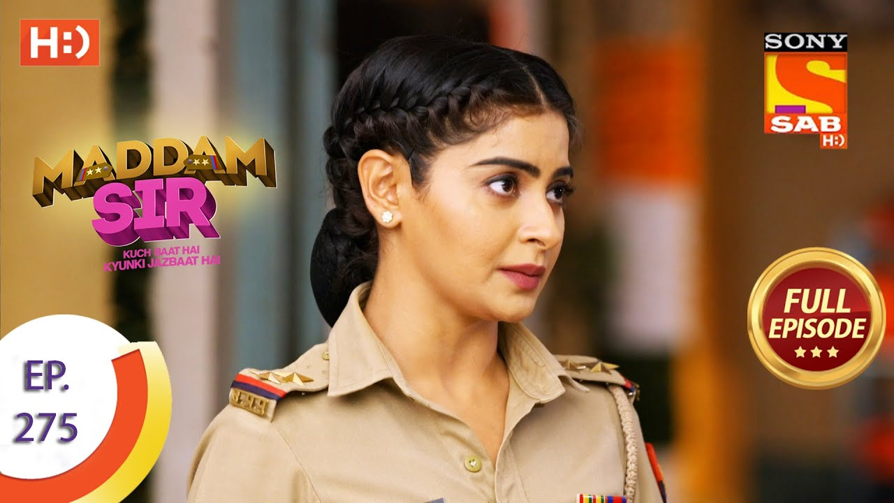 Download Madam sir - Ep 275 - Full Episode - 16th August, 2021