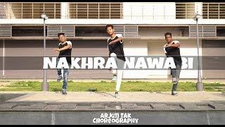 Nakhra Nawabi | Dr Zeus | Dance Choreography By | Arjun Tak |
