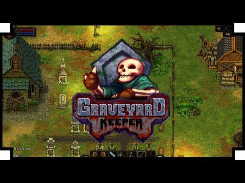 Graveyard Keeper - (Medieval Cemetery Management Game)