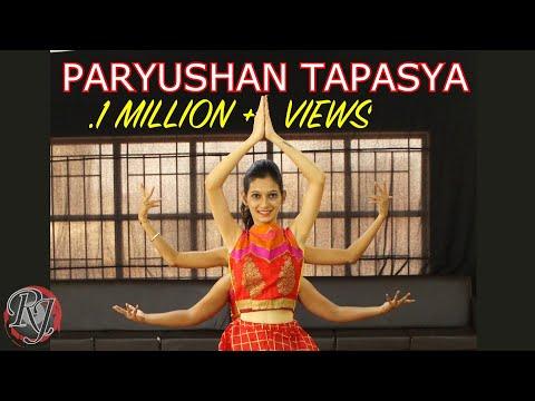 Paryushan Tapasya   RAJ ADROJA DANCE STUDIO