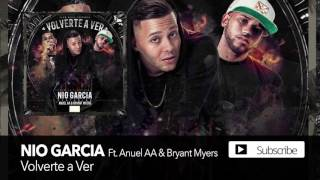 volverte a ver anuel aa bryant myers nio garcia