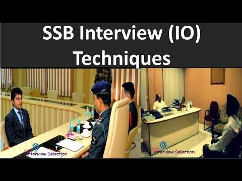 SSB Interview IO Techniques # SSB Interview Selection