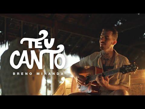 Breno Miranda – Teu Canto (Letra)