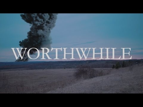 Worthwhile - A Name, Two Dates, and a Phrase (Official Music Video)