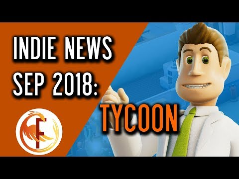 Best Upcoming Tycoon and Business Management Games - Indie Game News September 2018