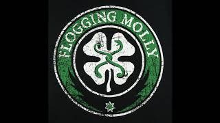 Flogging Molly - The Ol Beggars Bush