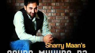 Sohne Mukhde Da - Sharry Mann - Brand New Song
