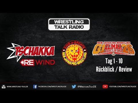 [WTR #526] Tschakka! Rewind: NJPW G1 Climax 2016 Part 1
