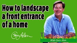 Gambar cover How to Landscape a Front Entrance of a Home Designers Landscape#710