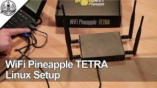 WiFi Pineapple TETRA: Linux Setup