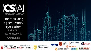 2021 (CS)²AI Smart Building Cyber Security Symposium