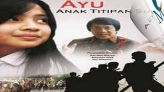 Download Video ayu anak titipan sorga MP3 3GP MP4
