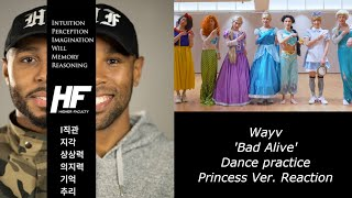 WAYV - Bad Alive Princess Version Dance Practive Reaction Higher Faculty ( kpop )