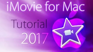 iMovie 2017 - Full Tutorial for Beginners [+General Overview] - 13 MINS!