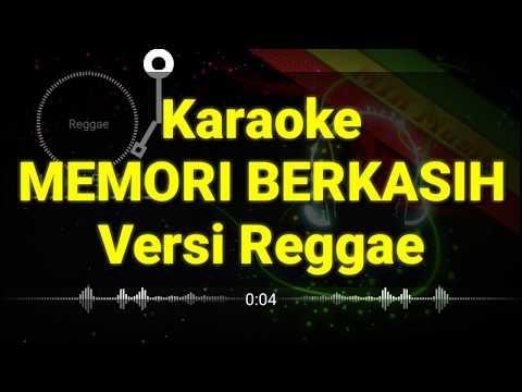 Karaoke MEMORI BERKASIH Versi Reggae
