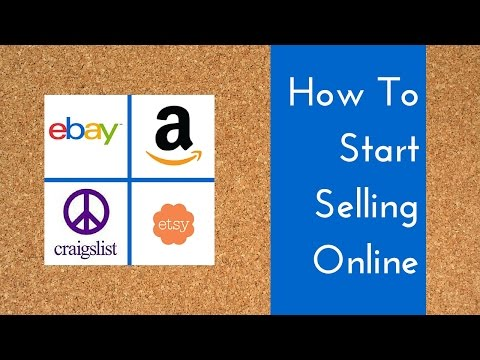 HOW TO START SELLING ONLINE - TIPS