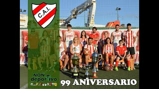 99 ANIVERSARIO CLUB INDEPENDIENTE