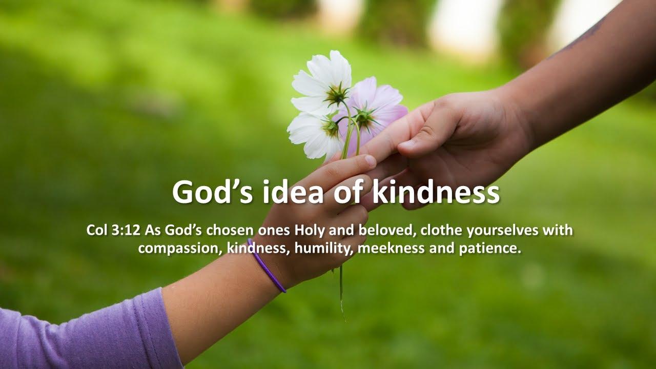 God's idea of Kindness |  Eleanor Morrison