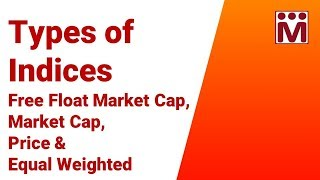 How is a Stock Market Index Calculated ? -  Types of Indices