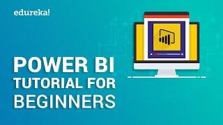 Power BI البرنامج التعليمي للمبتدئين | مقدمة Power BI | Power BI التدريب | Edureka