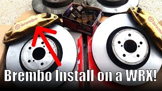 Subaru WRX Brembo brake install (Sti Brembo swap) - Boosted Films
