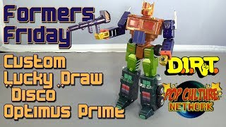 "Formers Friday - Custom Lucky Draw ""Disco"" Optimus Prime"