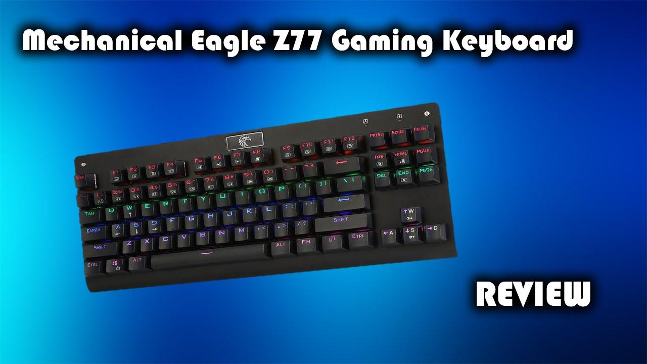 a808e86e4c1 Mechanical Eagle Z-77 Mechanical Gaming Keyboard Review - YouTube