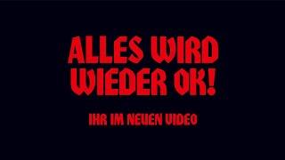 Broilers - »Alles wird wieder Ok!« - Ihr im neuen Broilers-Video!
