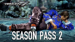 Tekken 7 - PS4/XB1/PC - A New Season Begins (Season Pass 2 Launch)