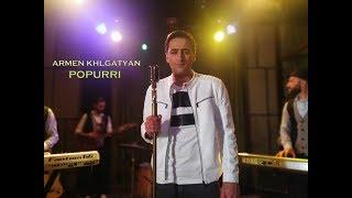 Download Armen Khlgatyan - POPURRI (New Single / 2019) Mp3 and Videos
