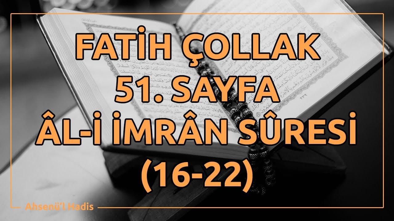 Fatih Çollak - 51.Sayfa - Âl-i İmrân Suresi (16-22)